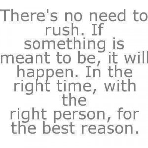 ... Rebound Quotes, First Relationships Quotes, Wait Relationships Quotes