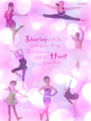 Dance Moms edit with dance quote by hahaH0ll13. Paige Hyland, Brooke ...