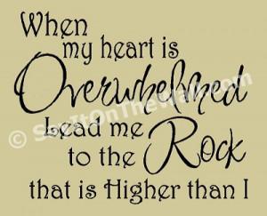 When my heart is overwhelmed