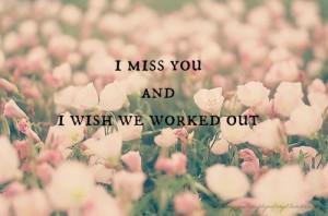 flowers, i miss you, sad, heartbreak, sad quotes, love quotes, pink ...