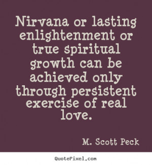 Or Lasting Enlightenment True Spiritual Growth Love Quotes picture