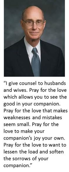 Inspired counsel to husbands and wives by President Henry B. Eyring ...