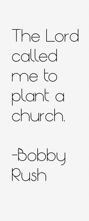 The Lord called me to plant a church.