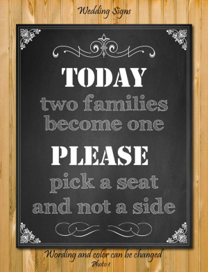 ... Wedding sign, Pick a seat not a side quote, Custom quote, DIY