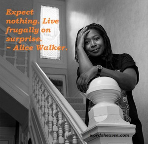 Surprise Quote from Alice Walker