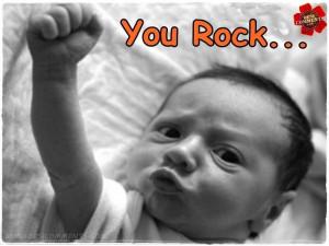 You rock...