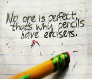 Nobody Is Perfect Really Old Quote