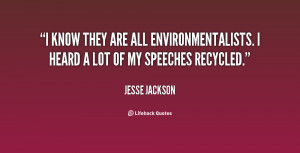 quote-Jesse-Jackson-i-know-they-are-all-environmentalists-i-19618.png