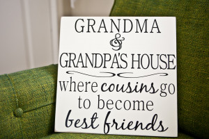 Grandma and Grandpa's House Vinyl Quote on Board
