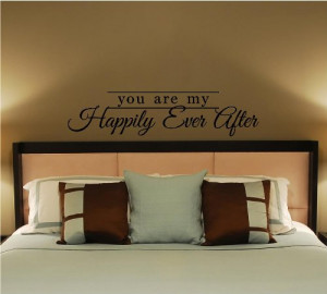 You Are My Happily Ever After vinyl lettering home wall decal quote