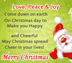 Christmas cards and quotes - Love, joy and peace come down on earth on ...