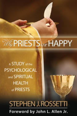 Catholic Priesthood Quotes Catholic Priests are Happy