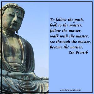 Zen Proverb [19090]