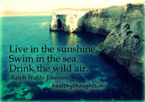 life inspirational quotes live in the sunshine Life Quotes To Live By ...