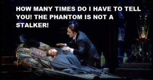 Funny Quote of the Opera Phantom
