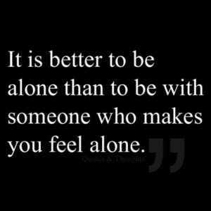 When You Feeling Alone Quotes