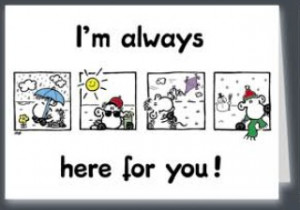 Im Always Here For You Quotes