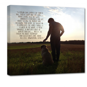 Custom Canvas 20X20 Mans Best Friend Photo & Quote on Canvas