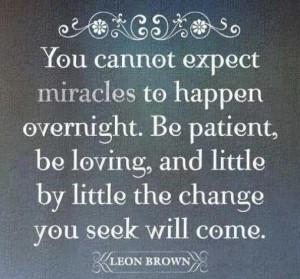Patience, patience.....