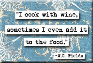 Cooking With Wine Funny Quote