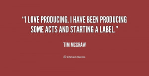 love producing. I have been producing some acts and starting a label ...