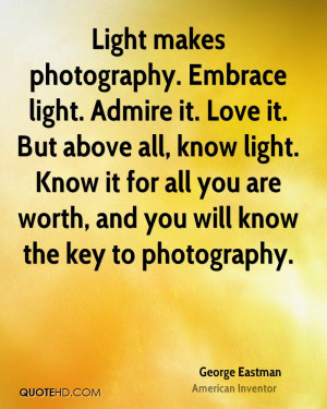 George Eastman Photography Quotes
