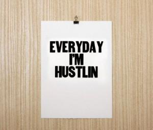 hustling #quote #quotes #saying #hustlin #hustler #hustle