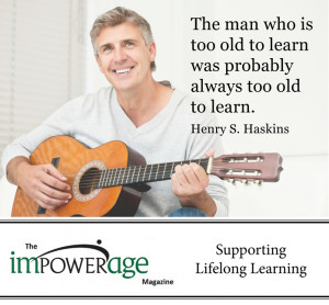 The man who is too old to learn was probably always too old to learn.