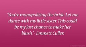 Emmett Cullen Quote