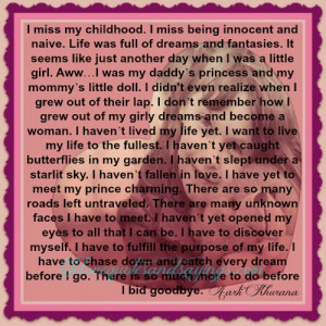 miss my childhood i miss being innocent and naive life was full of ...