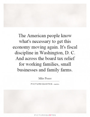 The American people know what's necessary to get this economy moving ...