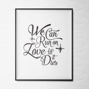 Tove Lo Quotes, Quotes Love, Quote Prints, Quotes Prints, Die Quotes ...