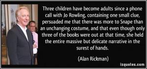 Alan Rickman Always Quote