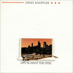 DAVID KNOPFLER Lips Against The Steel 1988 UK 8 track LP picture