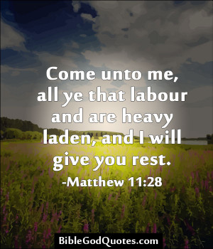 ... that-labour-and-are-heavy-laden-and-i-will-give-you-rest-bible-quotes