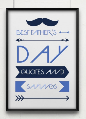 Best-Fathers-Day-Quotes-and-Sayings.jpg