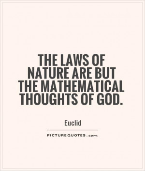 the-laws-of-nature-are-but-the-mathematical-thoughts-of-god-quote-1 ...