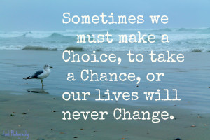 Take Chances Quotes