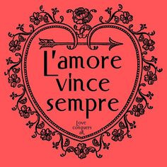 ... Italian saying in both Italian and English. Love conquers all. This