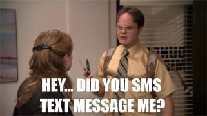Dwight Schrute SMS | The Office Quotes