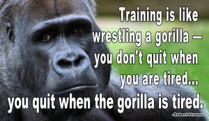 quotes, and a part of mental toughness. Don't stop when you're tired ...