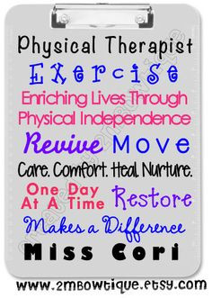 PhysicalTherapist/ PT Appreciation Clipboard. Free personalization ...