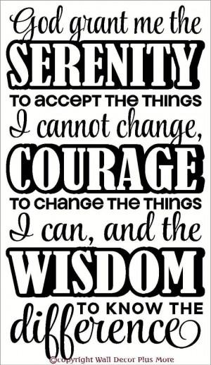 Serenity Courage Wisdom Latin Quote 13x23. serenity