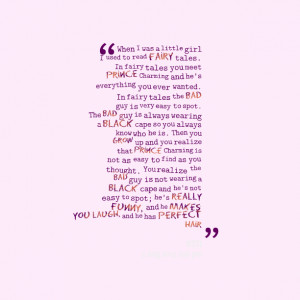 Quotes Picture: when i was a little girl i used to read fairy tales in ...