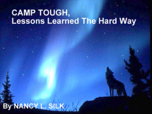Camp Tough, Lessons Learned the Hard Way
