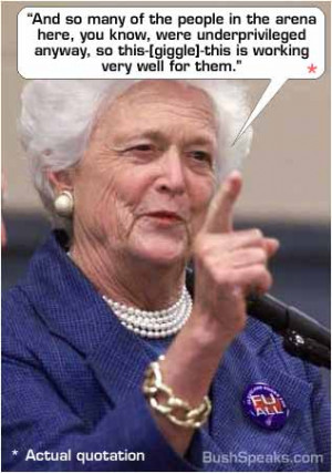 Barbara Bush and the Underprivileged