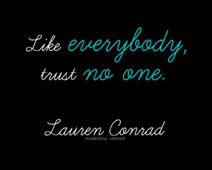 one quotes tumblr trust no one quotes tumblr trust no one quotes ...