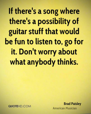 Brad Paisley Quotes From Songs