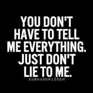 lied to and if i question that you are i ll do whatever it takes to ...