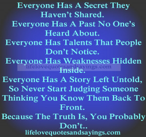 ... Story Left Untold, So Never Start Judging Someone Thinking You Know